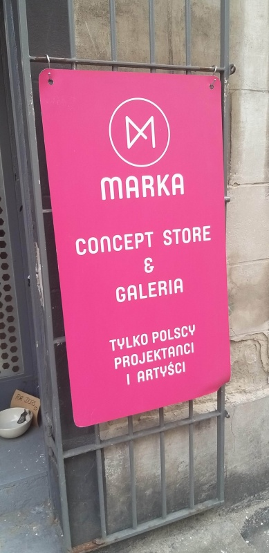 Gallery sign and Marka concept store